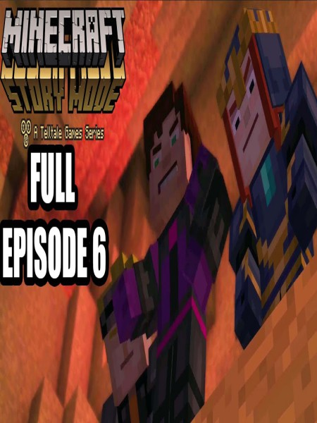 Mine Craft Story Mode Episode 6 PC Game Free Download
