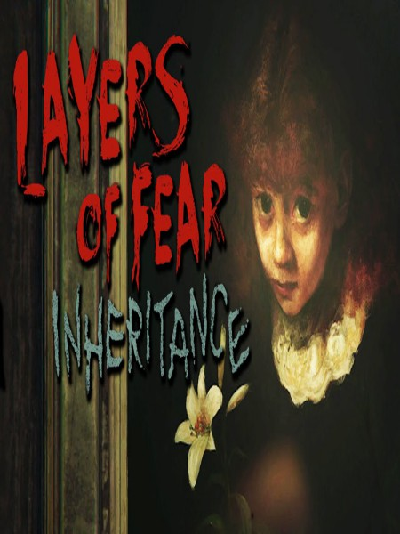Layers Of Fear Inheritance PC Game Free Download