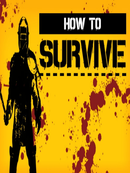 How To Survive PC Game Free Download