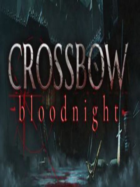 CROSSBOW Bloodnight Chronos PC Game Free Download
